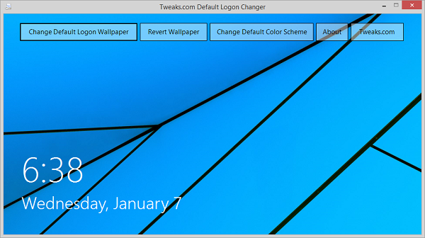 Tweaks Logon Changer For Windows 8 Just Hit The Change Default Wallpaper